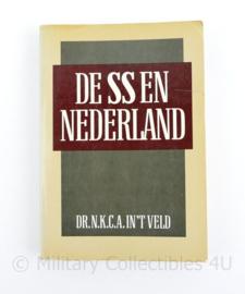 De SS en Nederland - Dr NKCA in 't veld
