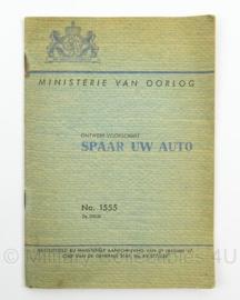 MVO Chef der Generalen Staf  Voorschrift nr. 1555 Spaar uw Auto uit 1947 - afmeting 13 x 19 cm - origineel