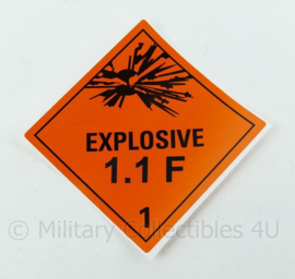 Ongebruikte Explosive 1.1 F sticker voor op munitiekisten zelfklevend vinyl - 10 x 10 cm - origineel