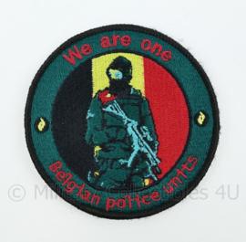 Belgische Politie Belgian Police Units We are one embleem - met klittenband - diameter 9 cm