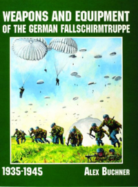 Weapons and Equipment of the German Fallschirmtruppe 1941-1945