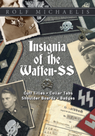 Insignia of the Waffen-SS - Cuff Titles, Collar Tabs, Shoulder Boards & Badges