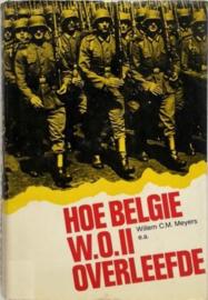 Boek Hoe België Wereldoorlog II overleefde - Willem C.M. Meyers e.a.