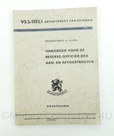 Handboek voor de reserve-officier der aan- en afvoertroepen - VS 2-1352 - uit 1961 - origineel