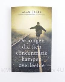 De jongen die tien concentratie kampen overleefde - Alan Gratz - naar het waargebeurde verhaal van Jack Gruener