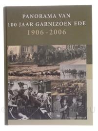 Boek Panorama van 100 jaar garnizoen Ede 1906-2006 - origineel