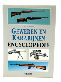 Geweren en Karabijnen encyclopedie A.E. Hartink