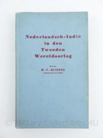 Nederlandsch- Indië in den Tweeden Wereldoorlog H.V Quispel Luitenant ter Zee K.M.R - origineel