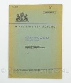 MVO Chef der Generalen Staf  Voorschrift nr. 1643 Verbindingsdienst voor alle wapens - 1948 - afmeting 15 x 23 cm - origineel