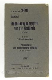 D.v.Pl.Nr. 200 Ausbildungsvorschrift für die Artillerie . Ausbildung am unbespannten Geschutz 1921 - origineel