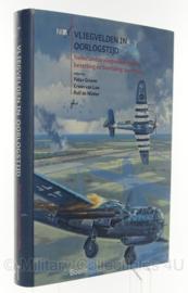 Boek Vliegvelden in Oorlogstijd - Nederlandse vliegvelden tijdens de bezetting en bevrijding 1940-1945