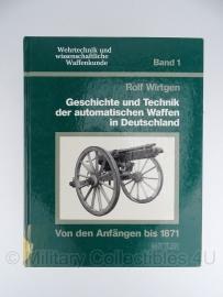 Geschichte und Technik der automatischen Waffen in Deutschland