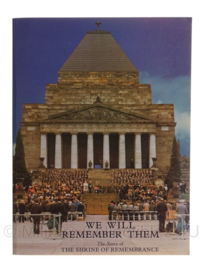"""Boek """"we will remember them"""" the story of the schrine of remembrance - origineel"""