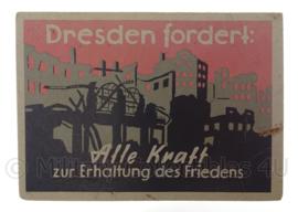 WO2 Duitse ansichtkaart postkarte Dresden fordert Alle Kraft zur Erhaltung des Friedens - origineel