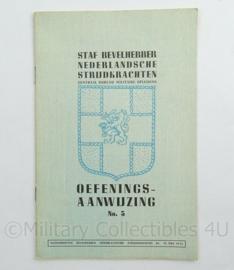 Staf Bevelhebber Nederlandsche Strijdkrachten Instructieboekje Oefeningsaanwijzing No 3 uit 16 mei 1945 - afmeting 15 x 23 cm - origineel
