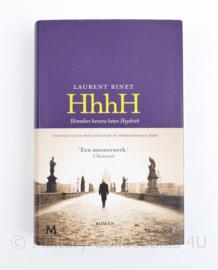 HhhH Himmlers Hersens heten Heydrich Laurent Binet  - winnaar van de Prix Goncourt Du Premier Roman 2010