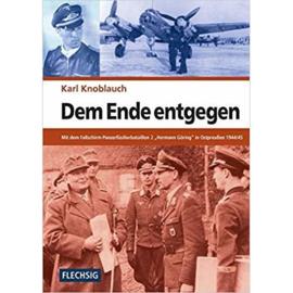 """Boek Dem Ende entgegen - Mit Dem Fallschirm Panzerfüsilierbataillon 2 """"Hermann Göring"""" In Ostpreußen 1944/45"""