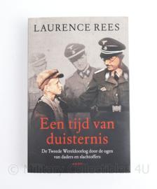 Een tijd van duisternis Laurence Rees