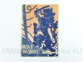 boekje Oranje overwint - net naoorlogs -26x18x0,2cm - origineel