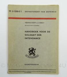 Handboek voor de Soldaat der Intendance nr. VS 2-1350 G-1 - 1965 - afmeting 15 x 20 cm - origineel