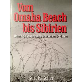 Boek Vom Omaha Beach bis Sibirien Horror - Odyssee eines Deutschen Soldaten