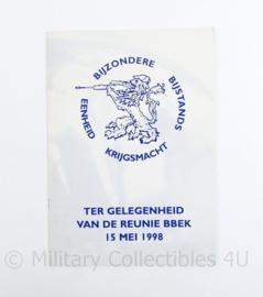 BBE Krijgsmacht Bijzondere Bijstands Eenheid Ter gelegenheid van de Reunie BBEK 15 mei 1998