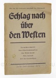 Schlag nach uber den Westen - Tornisterschrift der Wehrmacht 1939/40 - origineel