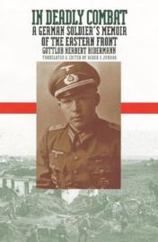 Boek In Deadly Combat - A German Soldier's Memoir of the Eastern Front