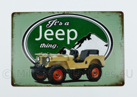 Metalen plaat It's a Jeep Thing - 30 x 20 cm.