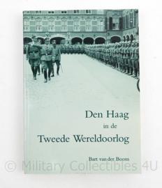 Den Haag in de Tweede Wereldoorlog Bart van der Boom
