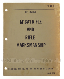 Field manual M16A1 rifle and rifle markmanship - june 1974 - origineel