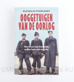 Ooggetuigen van de oorlog door Nicholas Stargardt