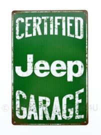 Metalen plaat Certified Jeep Garage Willys MB - 30 x 20 cm.