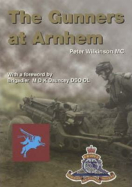 Boek - The Gunners at Arnhem - Peter Wilkinson
