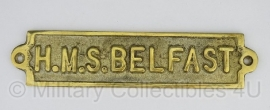 H.M.S. Belfast decoratieve naambord messing