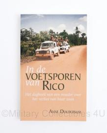 In de voetsporen van Rico het dagboek van een moeder over het verlies van haar zoon Anne Doldersum