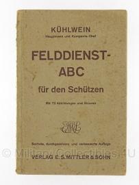Felddienst ABC für den Schutzen Kühlwein - 1933 origineel