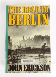 "Boek ""The road to Berlin"" - Engels - John Erickson"