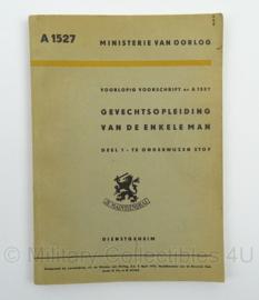 MVO Voorschrift Gevechtsopleiding van de enkele man nr. A 1527 - 1951 - afmeting 15 x 22 cm - origineel