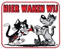 Waakbord: Hier waken wij Kat en Hond