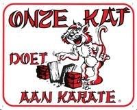 """Waakbord """"onze kat doet aan karate"""""""