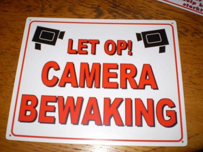 Let op Camera bewaking