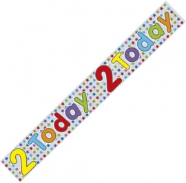 2 Today Holographic Banner