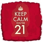 Keep Calm You`re 21