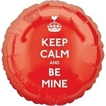 Keep Calm and Be Mine Foil