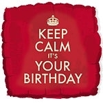 Keep Calm Its Your Birthday Foil