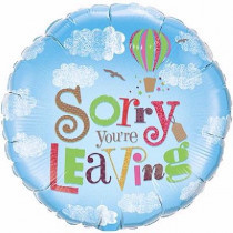 Sorry You Are Leaving Folie Ballon