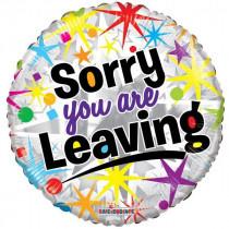 Sorry You Are Leaving Folie Ballon
