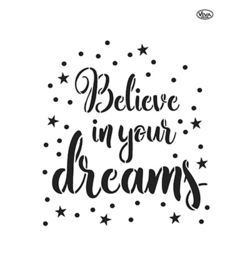 Believe in your dreams A4