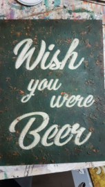 QBIX Sjabloon tekst  Wish you where beer A3
